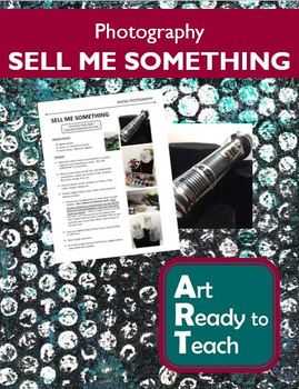 Digital Photography Lesson - SELL ME SOMETHING Studio - Directions & Samples