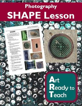 Digital Photography Lesson - SHAPE - Directions & Samples