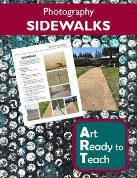 Digital Photography Lesson - SIDEWALKS - Directions & Samples