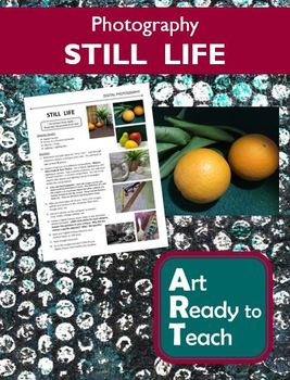 Digital Photography Lesson - STILL LIFE - Directions & Samples