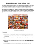 Digital Photography Project - Not just Black and White: A Color Study