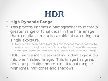 Digital Photography:  Taking Photographs for HDR images