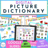 Digital Picture Dictionary and Word Wall Google Slides - Distance Learning!