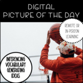 Digital Picture of the Day Writing and Discussion Photo Pr