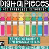Digital Pieces for Digital Resources: Bingo Dot Daubers &