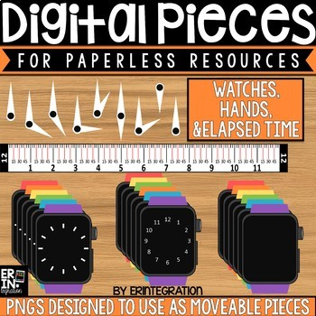 Digital Pieces for Digital Resources: Clocks, Telling & Elapsed Time (28 Pieces)