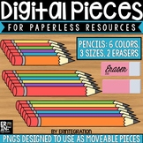 Digital Pieces for Digital Resources: Pencils & Erasers