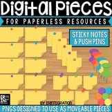 Digital Pieces for Digital Resources: Sticky Notes & Push Pins