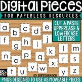 Digital Pieces for Digital Resources: Cut & Paste Letters