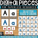 Digital Pieces for Digital Resources: Elementary Letter Tiles