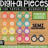 Digital Pieces for Digital Resources: Glasses