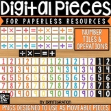 Digital Pieces for Digital Resources: Number Tiles (105 Pieces)