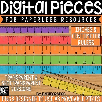 Digital Pieces for Digital Resources: Rulers in Inches & Centimeters (35 Pieces)