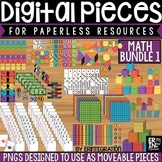 Digital Pieces for Digital Resources: MATH BUNDLE 1