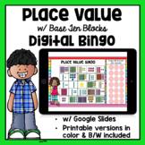 Digital Place Value Bingo with Base Ten Blocks   Printable & Google Classroom