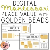 Digital Place Value - Expanded Form - Montessori Golden Beads