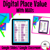 Digital Place Value With MABs For Google Slides and Google