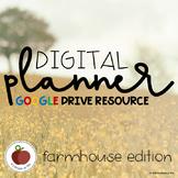 Digital Planner - Editable - Google Drive Resource - Farmhouse Edition