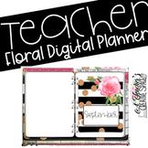 Digital Planner Floral Theme for Teachers/Teacherpreneurs/