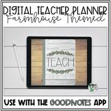 Digital Teacher Planner Goodnotes   Farmhouse Theme