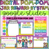 Digital Pom-Pom Jar Whole Class Reward System: Distance Learning