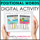 Digital Positional Words Activities Google Classroom™ Sees