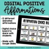 Digital Positive Affirmations Choice Board - Google Slides