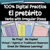 Digital Practice - Verbs with Irregular Stems - Preterite Conjugations