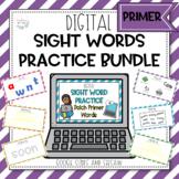 Digital Primer Sight Word Practice Bundle