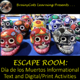 Digital/Print ESCAPE ROOM/ Dia de los Muertos Informational Text and Activities