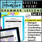 Digital & Print Interactive Grammar | Conjunctions, Quotation Marks & Dialogue