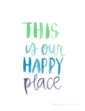 Digital Print | This Is Our Happy Place