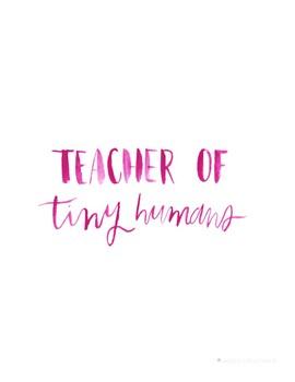 Digital Printable | I Teach Tiny Humans
