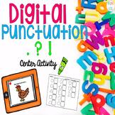 Digital Punctuation (. ! ?) Center Activity