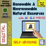 Digital Quick Check: Renewable & Nonrenewable Natural Resources Google Form