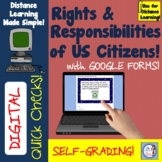 Digital Quick Check: US Citizens' Rights & Responsibilities/Distance Learning
