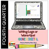 Digital Quick Writes Daily Writing Warm-Ups Writing Logs 4th Quarter