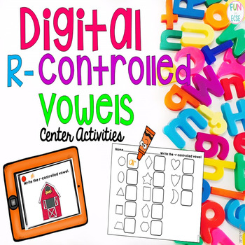 Digital R-Controlled Vowels Center Activities