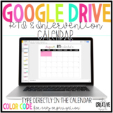 Digital RTI & Intervention Calendars for Google Drive