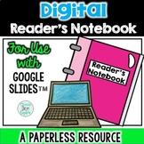 Digital Reader's Notebook for Use with Google Slides