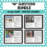 "Digital Reading Comprehension: ""W"" Questions Bundle - Goog"