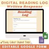 Digital Reading Log & Response EDITABLE Google Form   Distance Learning
