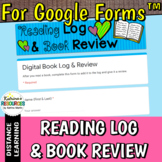 Digital Reading Log and Book Review for Google Forms™ DIST