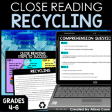 Digital Recycling Close Reading Comprehension Passages   Earth Day Reading
