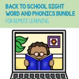 Digital / Remote Learning SIGHT WORD & PHONICS BUNDLE!