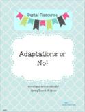 Digital Resource: Adaptations or No!