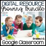 Digital Resource GROWING BUNDLE for Google Classroom & Dis