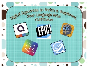 Digital Resources to Enrich and Supplement You Language Arts Curriculum