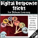 Digital Response Sticks for Distance Learning