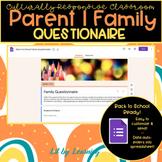 Digital Return to School Parent Questionnaire   Culturally-Responsive Classroom